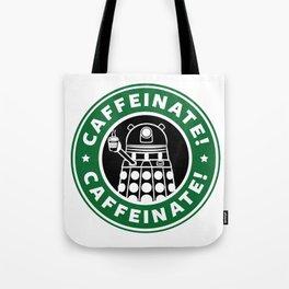 Dalek Caffeinate Tote Bag