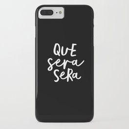 Que Sera Sera black and white typography wall art home decor life quote handwritten beautiful words iPhone Case