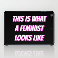 feminist iPad Cases featuring Feminist by Jewell Ariel L.