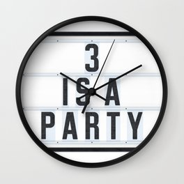 3 is a Party Wall Clock