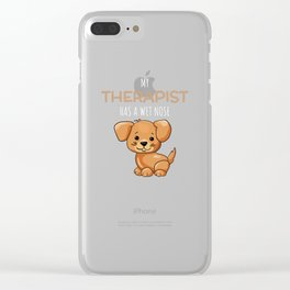 My Therapist Has A Wet Nose Funny Dog Pun Clear iPhone Case