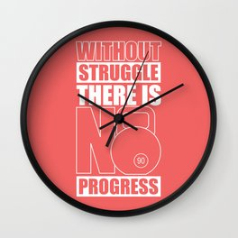 Lab No. 4 - Without Struggle There Is No Progress Gym Inspirational Quotes Poster Wall Clock