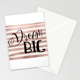 Dream big - rose gold Stationery Cards