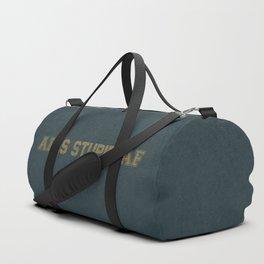 AF Is Stupid AF Duffle Bag