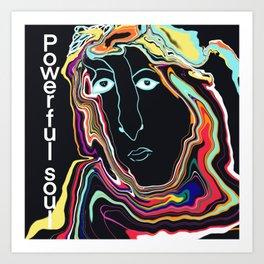 Powerful soul Art Print