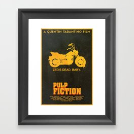 Zed's Dead Baby - Pulp Fiction Poster Framed Art Print