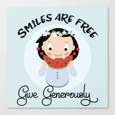 Smiles are free - give generously Canvas Print