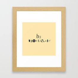 insatiable! y. Framed Art Print