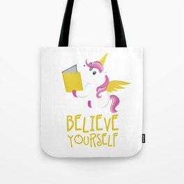 Unicorn Believe Yourself Magical Creatures Magic Fantasy Rainbow Fairytale Myth Horse Lovers Gift Tote Bag