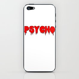 Psycho in red iPhone Skin