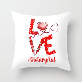 LOVE DietaryAid apparel nurse gifts for women Throw Pillow