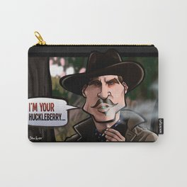 I'm Your Huckleberry (Tombstone) Carry-All Pouch