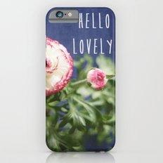 Hello Lovely Slim Case iPhone 6s