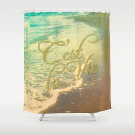 Beach Waves I - C'est La Vie Shower Curtain