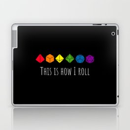 This is how I roll rainbow Laptop & iPad Skin