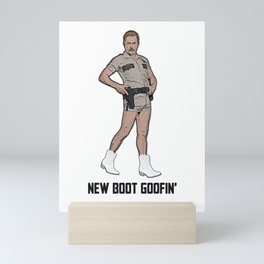 New Boot Goofin' Mini Art Print