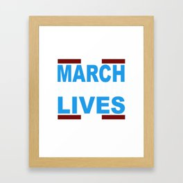 March for Our Lives Shirt Framed Art Print