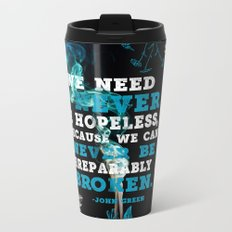 Never Be Hopeless Metal Travel Mug