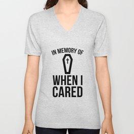 In Memory Of Wen I Cared Unisex V-Neck