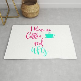 I Run on Coffee and UFOs Cute Alien Quote Rug