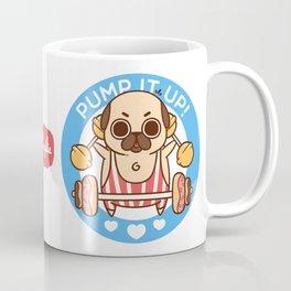 Pump It Up, Puglie! Coffee Mug
