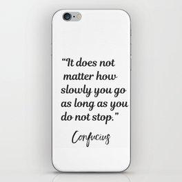 Confucius quote iPhone Skin