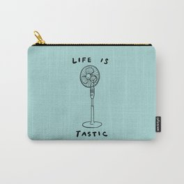 Life is Fantastic Carry-All Pouch