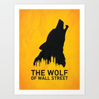 wolf of wall street Art Prints featuring The Wolf of Wall Street by Nick Kemp