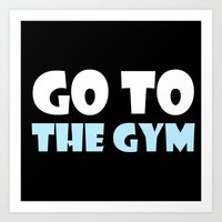 gym Art Prints featuring GYM GYM by ItsFahmi