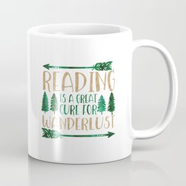 Reading is a Great Cure for Wanderlust (Green/Brown) Coffee Mug