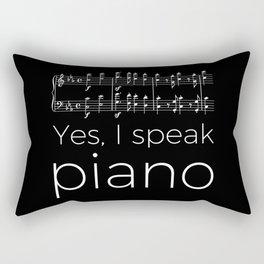 Yes, I speak piano Rectangular Pillow