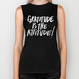 Gratitude is the Attitude (White on Black) Biker Tank