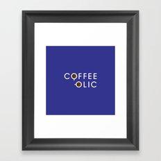 Coffeeolic Framed Art Print