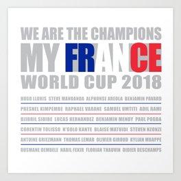 WORLD CUP 2018 FRANCE champion Art Print