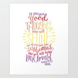 You Will Always Look Lovely [Roald Dahl] Art Print