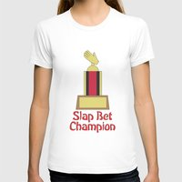 how i met your mother T-shirts featuring Slap Bet Champion from How I Met Your Mother by Dr. Spaceman40