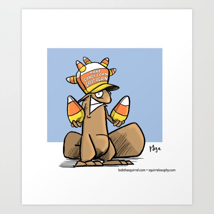 Make Candy Corn Great Again Art Print by squirrelosophy