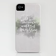 Walk in a Manner Worthy of the Calling... Eph 4:1 iPhone (4, 4s) Slim Case