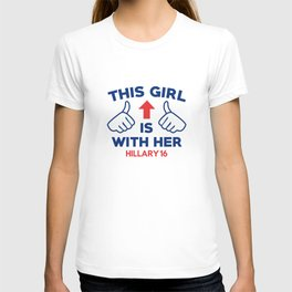 This Girl Is With Her T-shirt