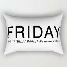 """""""Black"""" Friday Rectangular Pillow"""