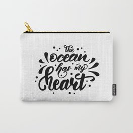 The ocean has my heart! Carry-All Pouch