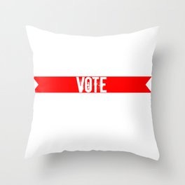 Vote Election Apparel Throw Pillow