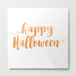 Happy Halloween | Orange Glitter Metal Print