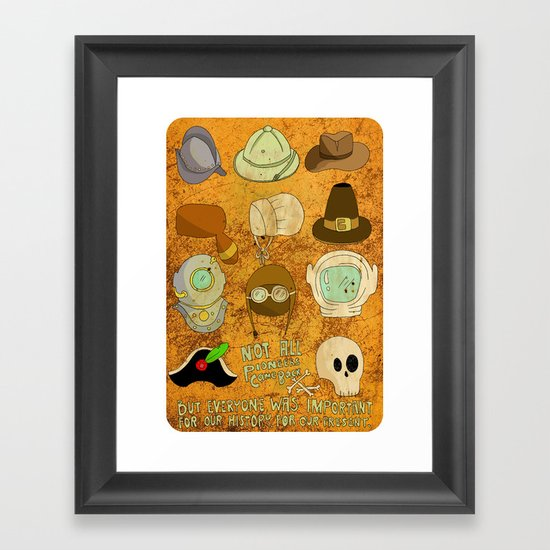 Not All Pioneers Came Back Framed Art Print