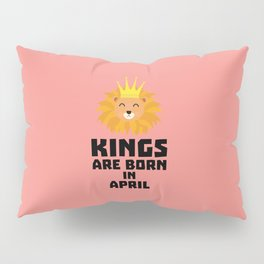 Kings are born in APRIL T-Shirt D723w Pillow Sham