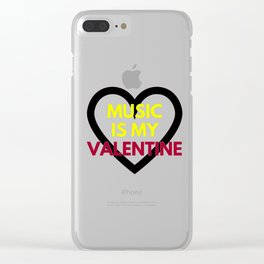 music is my valentine new 2018 14feb love heart Clear iPhone Case