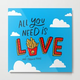 Love and French Fries Metal Print