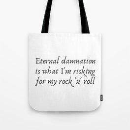 Eternal Damnation Tote Bag