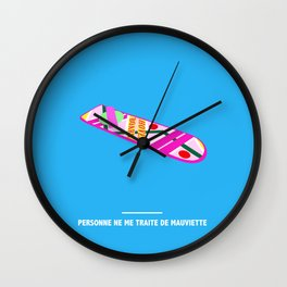 PERSONNE NE ME TRAITE DE MAUVIETTE ( Back to the Future ) Wall Clock