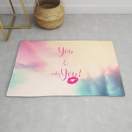 You & only You! {} Rug